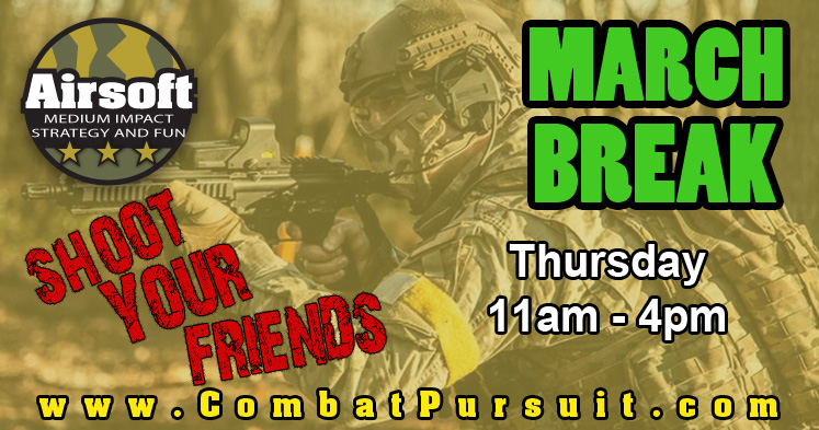 March Break Airsoft